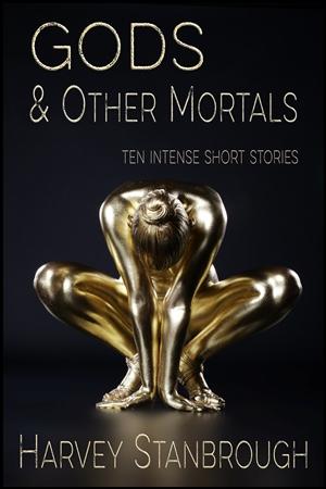 Gods & Other Mortals 300