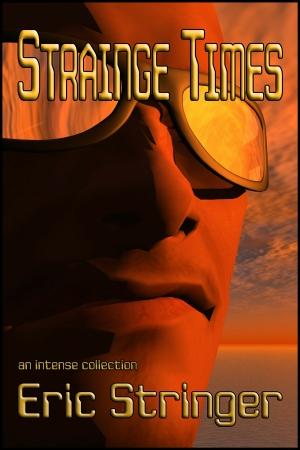 Strainge Times 300